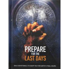 Prepare for the Last Days