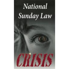 National Sunday Law Crisis