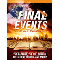 Final Events of Bible Prophecy Magazine