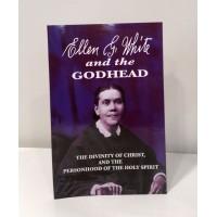 Ellen G White and the Godhead