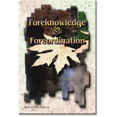 Foreknowledge and Foreordination