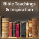 Bible Teachings and Inspiration