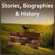 Stories, Biographies and History