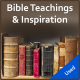 Bible Teachings & Inspiration