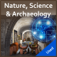 Nature, Science & Archaeology