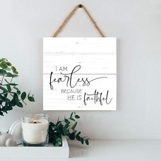 Hanging Sign, Fearless Because He is Faithful