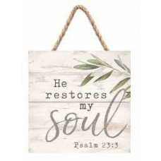 Hanging Sign, He Restores My Soul