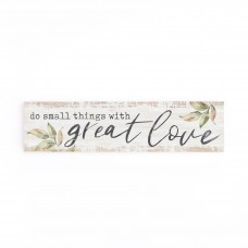 Do Small Things With Great Love, Little Sign