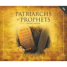Patriarchs and Prophets Audio Book