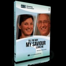 All The Way My Saviour Leads Me