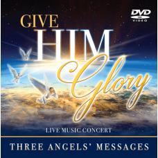 Give Him Glory DVD