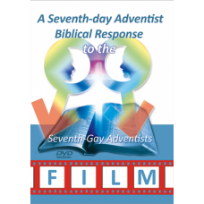 A Seventh-day Adventist Biblical Response to the Seventh-Gay Adventists