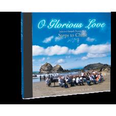 O Glorious Love