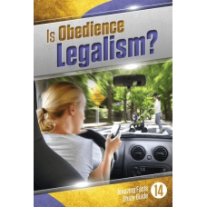 Is Obedience Legalism?, Pack of 25