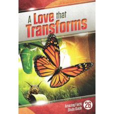 A Love that Transforms
