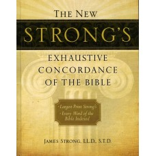 New Strong's Exhaustive Concordance, Large Print
