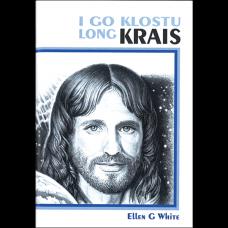 Steps to Christ (Pidgin English)
