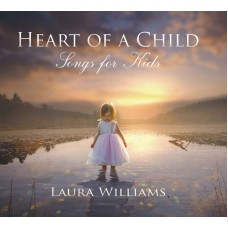 Heart Of A Child - Songs For Kids
