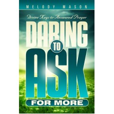 Daring to Ask For More
