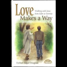Love Makes A Way