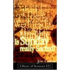 Is Sunday Really Sacred?