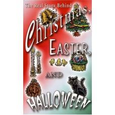 Christmas, Easter & Halloween