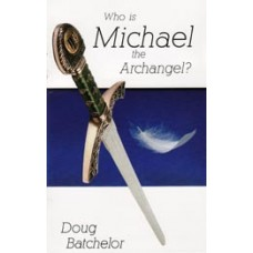Who Is Michael the Archangel?