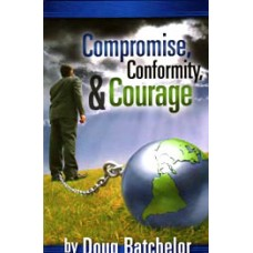 Compromise, Conformity & Courage