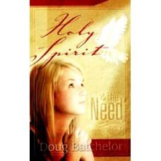 Holy Spirit the Need