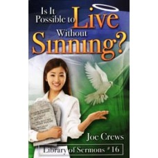 Is It Possible to Live Without Sinning?