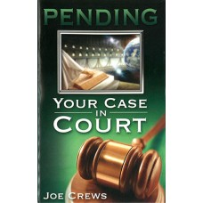 Pending Your Case in Court