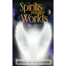 Spirits from Other Worlds