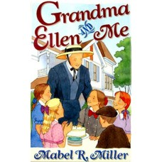 Grandma Ellen and Me