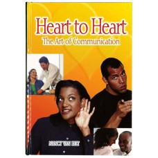 Heart to Heart, The Art of Communication