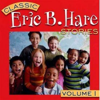 Eric B Hare Stories Vol 1 on CD