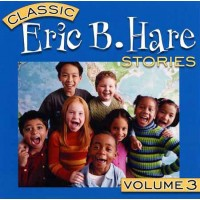 Eric B Hare Stories Vol 3 on CD