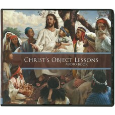 Christ's Object Lessons MP3