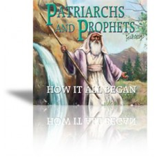 Patriarchs and Prophets MP3