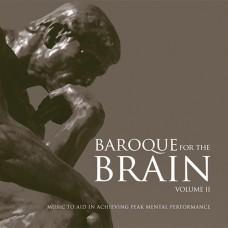 Baroque for the Brain Volume 2