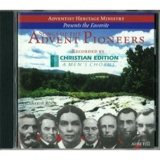 Songs of the Advent Pioneers - CD