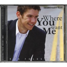 Where You Want Me CD