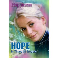 Keys To Happiness - Hope In Times Of Trouble