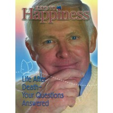 Keys To Happiness - Life After Death