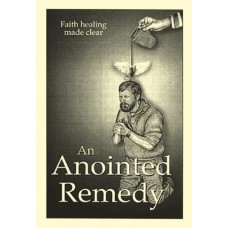 An Anointed Remedy