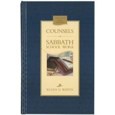 Counsels on Sabbath School Work (Hardback)