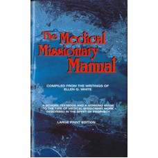 The Medical Missionary Manual Spanish