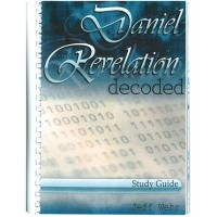 Daniel and Revelation Decoded